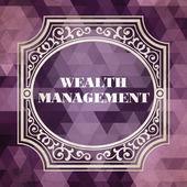 Wealth Management Concept. Vintage design. — Stock Photo