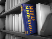 Mobile marketing - titolo del libro. concetto. — Foto Stock