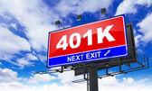 Inscription 401 k sur le panneau d'affichage rouge. — Foto de Stock