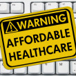 Warning of Affordable Healthcare — Stok fotoğraf
