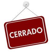 Cerrado Closed Sign — Stock Photo