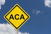 ACA Warning Sign — Stock Photo