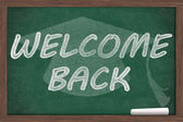 Welcome Back Message — Stock Photo