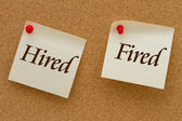 Hired versus Fired — Stock Photo