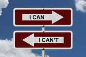 I can versus I can not — Stock Photo
