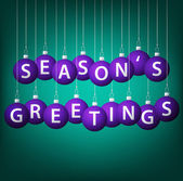 Seasons Greetings hanging bauble card in vector format. — Vector de stock
