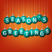 Seasons Greetings hanging bauble card in vector format. — Stockvector
