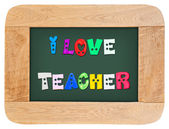 Colorful letters with i love teacher — Stock Photo