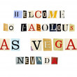 The phrase Welcome to fabolous Las Vegas Nevada formed with magazine letters on white background — Stock Photo