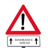 Ignorance ahead — Stock Photo