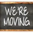 Blackboard We're Moving — Stock Photo