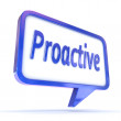"Speech Bubble showing ""Proactive"" — Foto Stock"
