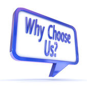 "Speech Bubble showing ""Why Choose Us"" — Stock Photo"