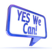 "Speech Bubble showing ""Yes We Can"" — Stock Photo"