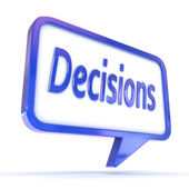 "Speech Bubble showing ""Decisions"" — Stock Photo"