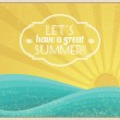 Let's Have a Great Summer — Stock Vector
