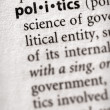 Dictionary Series - Politics: politics — Stock Photo