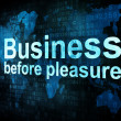 Job, work concept: pixelated words Business before pleasure on d — Stock Photo