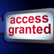 Stock Photo: Security concept: Access Granted on billboard background