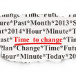 Stock Photo: Time concept: Time to Change on Paper background