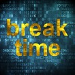 Stock Photo: Time concept: Break Time on digital background