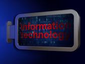 Information concept: Information Technology on billboard backgro — Fotografia Stock