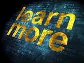 Education concept: Learn More on digital background — Foto de Stock