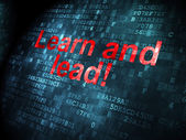 Education concept: Learn and Lead! on digital background — Foto de Stock