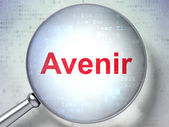 Time concept: Avenir(french) with optical glass on digital backg — Stockfoto