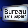 Finance concept: Bureau Sans papier(french) on billboard backgro — Stock Photo