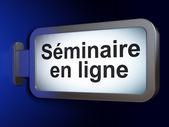 Education concept: Seminaire En ligne(french) on billboard backg — Foto Stock