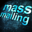 图库照片: Advertising concept: Mass Mailing on digital background