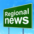 Stock Photo: News concept: Regional News on road sign background