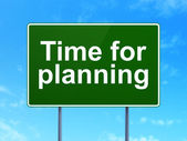 Time concept: Time for Planning on road sign background — Stock Photo