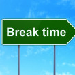 Stock Photo: Time concept: Break Time on road sign background