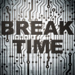Stock Photo: Timeline concept: circuit board with Break Time