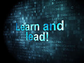 Education concept: Learn and Lead! on digital background — Stock Photo