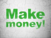 Business concept: Make Money! on wall background — Stock Photo