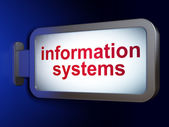 Data concept: Information Systems on billboard background — Stock Photo