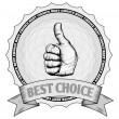 Постер, плакат: Thumbs up best choice award badge
