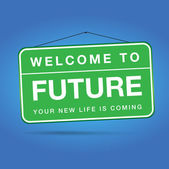 Welcome to future — Stock Vector