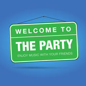 Welcome to the party — Stock Vector