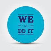 We can do it sticker — Stock Vector
