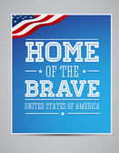 Home of the Brave poster — Stock Vector