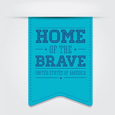Home of the Brave ribbon — Stock Vector