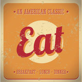 Eat Vintage sign. All American classic — Stock Vector