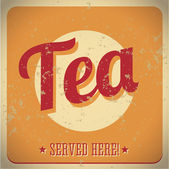 Tea vintage sign — Stock Vector