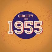自 1955 年以来的质量 — 图库矢量图片