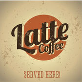 Latte vintage sign — Stock Vector