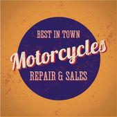 Motorcycles repair and sales - best in town - vintage vector — Stock Vector